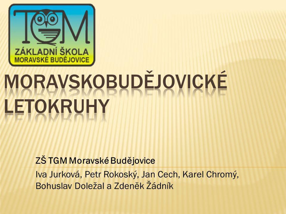 ZŠ TGM Moravské Budějovice Iva Jurková, Petr Rokoský, Jan Cech, Karel Chromý, Bohuslav Doležal a Zdeněk Žádník