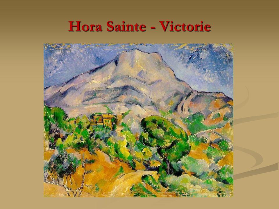 Hora Sainte - Victorie
