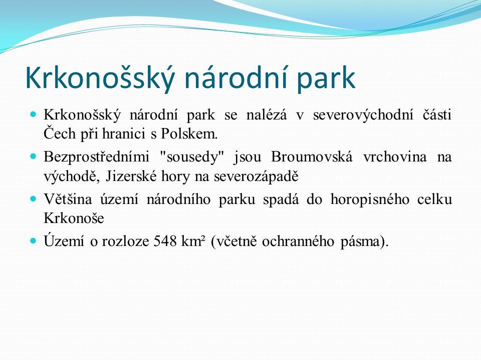 Krkonošský národní park Krkonošský národní park se nalézá v severovýchodní části Čech při hranici s Polskem. Bezprostředními