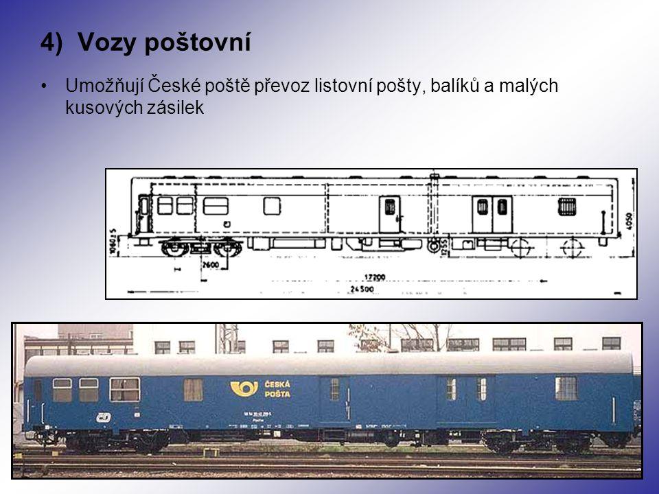4) Vozy poštovní Umožňují České poště převoz listovní pošty, balíků a malých kusových zásilek