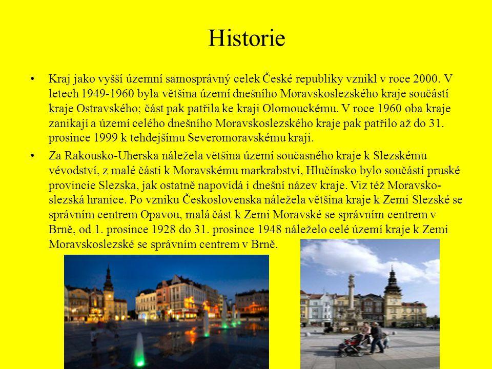 Historie Kraj jako vyšší územní samosprávný celek České republiky vznikl v roce 2000. V letech 1949-1960 byla většina území dnešního Moravskoslezského