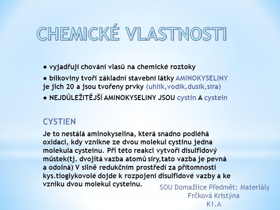● vyjadřují chování vlasů na chemické roztoky ● bílkoviny tvoří základní stavební látky AMINOKYSELINY je jich 20 a jsou tvořeny prvky (uhlík,vodík,dus