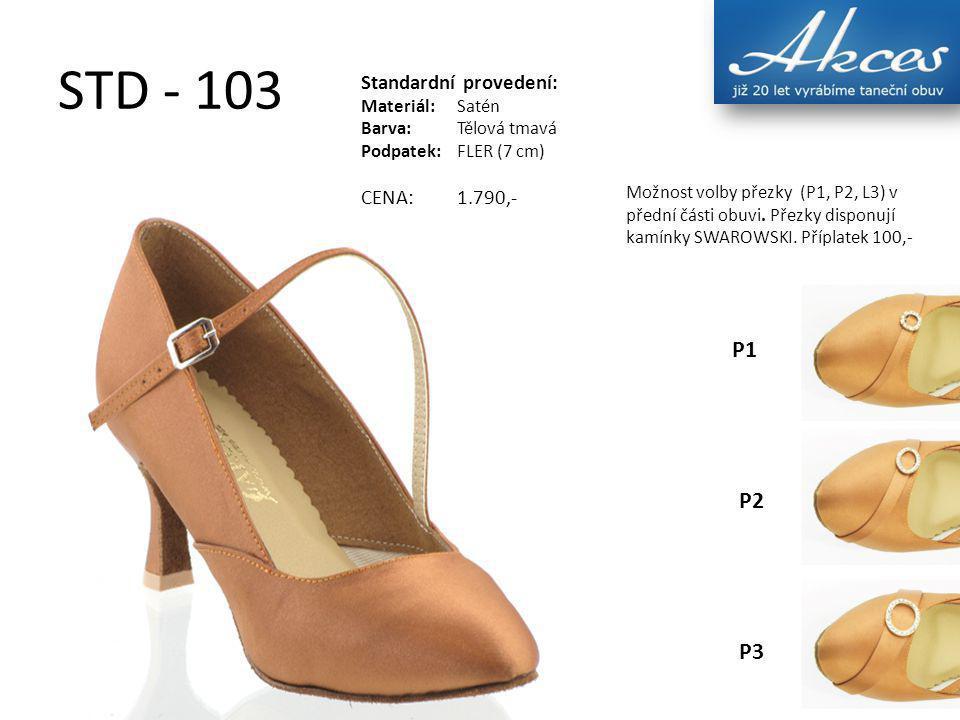 STD - 103 Standardní provedení: Materiál:Satén Barva:Tělová tmavá Podpatek:FLER (7 cm) CENA:1.790,- Možnost volby přezky (P1, P2, L3) v přední části o