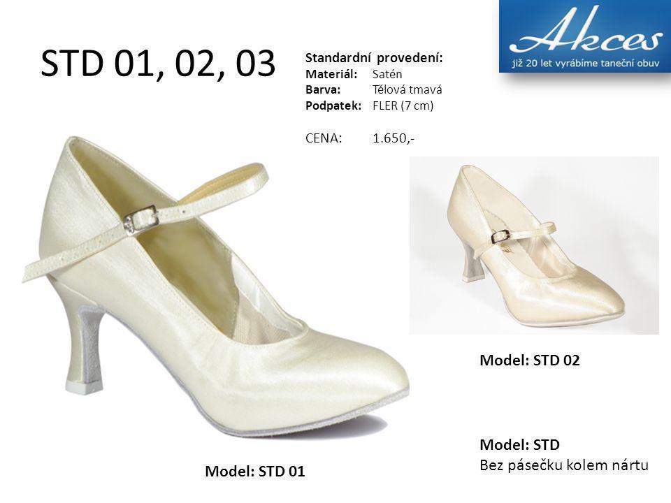 STD 01, 02, 03 Model: STD 02 Model: STD 01 Model: STD Bez pásečku kolem nártu Standardní provedení: Materiál:Satén Barva:Tělová tmavá Podpatek:FLER (7 cm) CENA:1.650,-