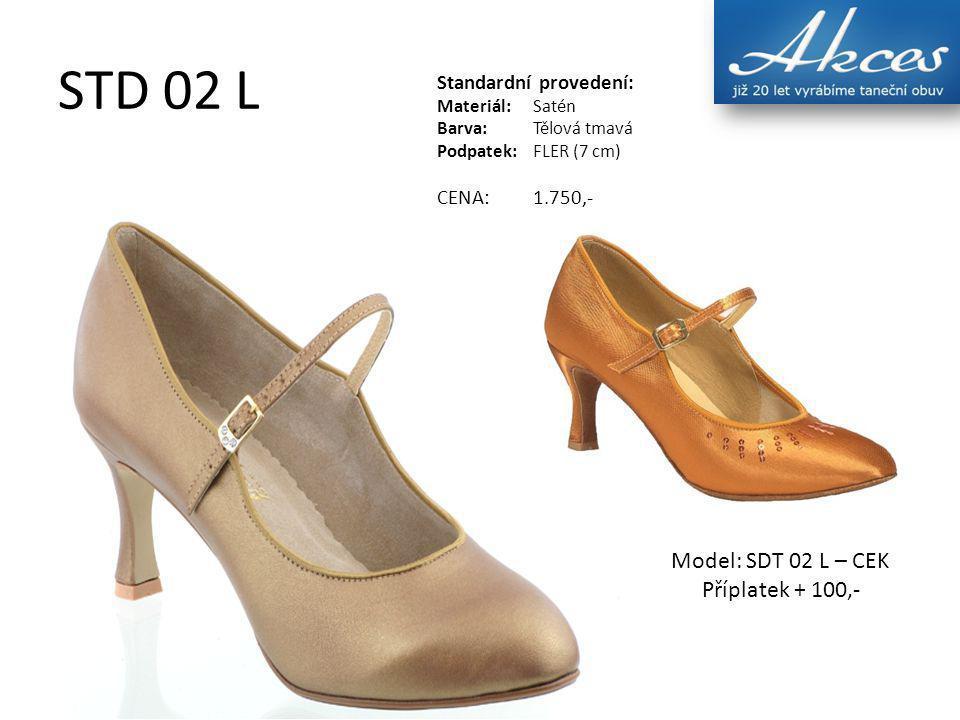 STD 02 L Standardní provedení: Materiál:Satén Barva:Tělová tmavá Podpatek:FLER (7 cm) CENA:1.750,- Model: SDT 02 L – CEK Příplatek + 100,-