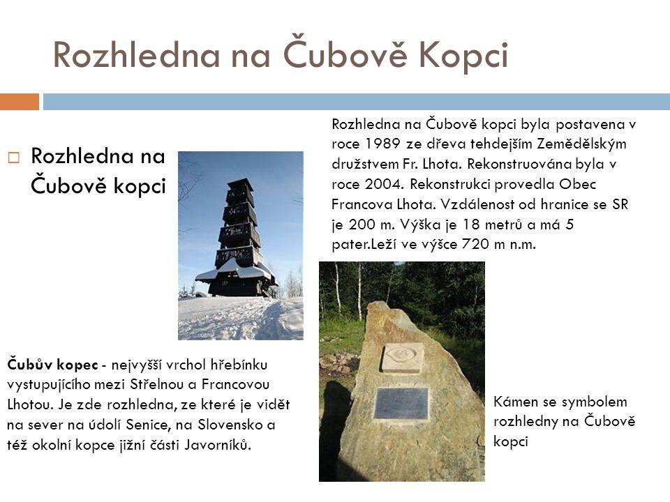 Rozhledna na Čubově Kopci  Rozhledna na Čubově kopci Kámen se symbolem rozhledny na Čubově kopci Čubův kopec - nejvyšší vrchol hřebínku vystupujícího