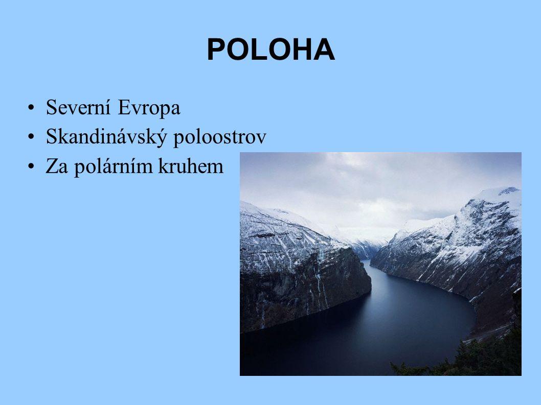 Povrch + vodstvo ● Členité pobřeží ● Četné zálivy-fjordy ● Skandinávské pohoří ● Největší ledovec- Jostedalsbreen ● Velké množství řek