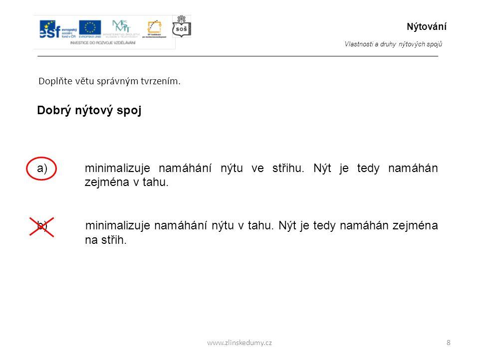 www.zlinskedumy.cz Doplňte větu správným tvrzením.