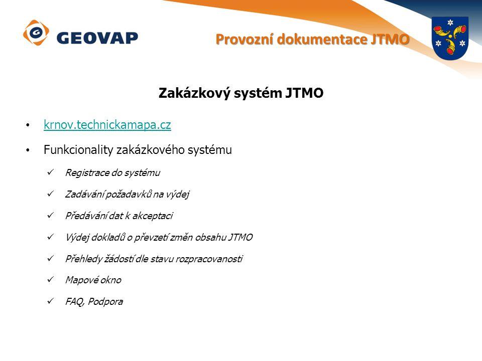 Zakázkový systém JTMO krnov.technickamapa.cz Funkcionality zakázkového systému Registrace do systému Zadávání požadavků na výdej Předávání dat k akcep