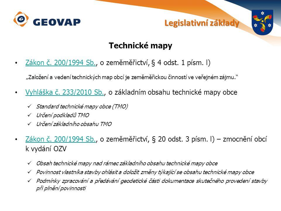 """Technické mapy Zákon č. 200/1994 Sb., o zeměměřictví, § 4 odst. 1 písm. l) Zákon č. 200/1994 Sb. """"Založení a vedení technických map obcí je zeměměřick"""