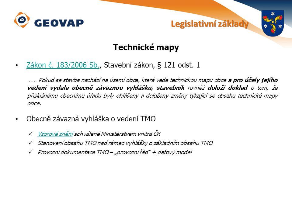 Technické mapy Zákon č. 183/2006 Sb., Stavební zákon, § 121 odst. 1 Zákon č. 183/2006 Sb. …… Pokud se stavba nachází na území obce, která vede technic