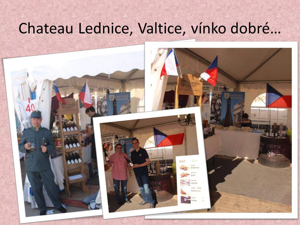 Chateau Lednice, Valtice, vínko dobré…