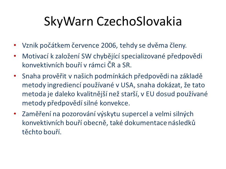 SkyWarn CzechoSlovakia Vznik počátkem července 2006, tehdy se dvěma členy.