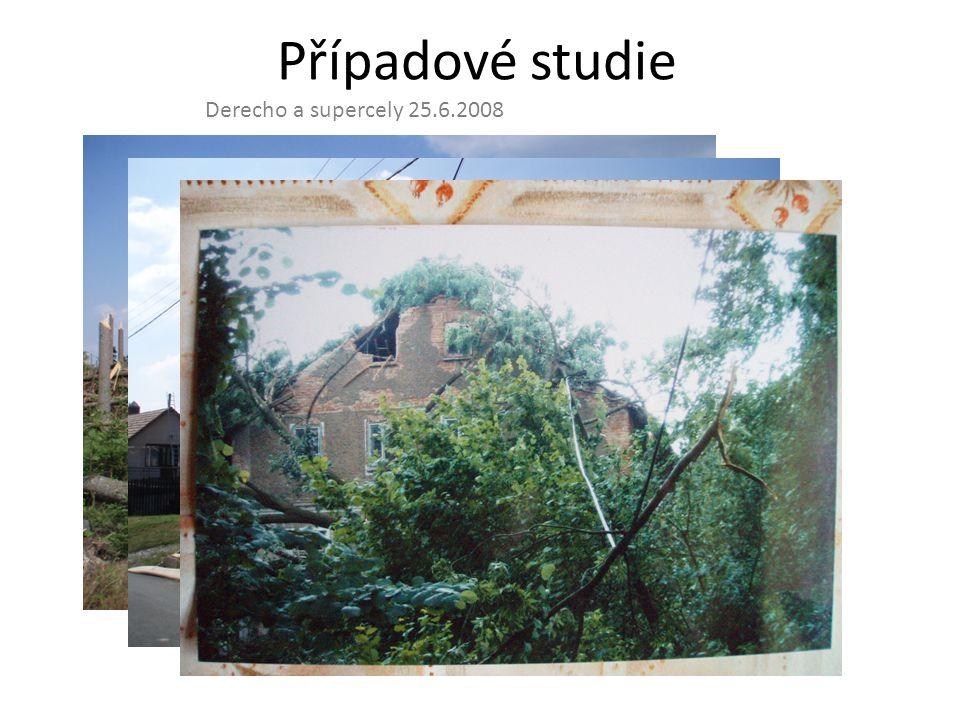 Případové studie Derecho a supercely 25.6.2008