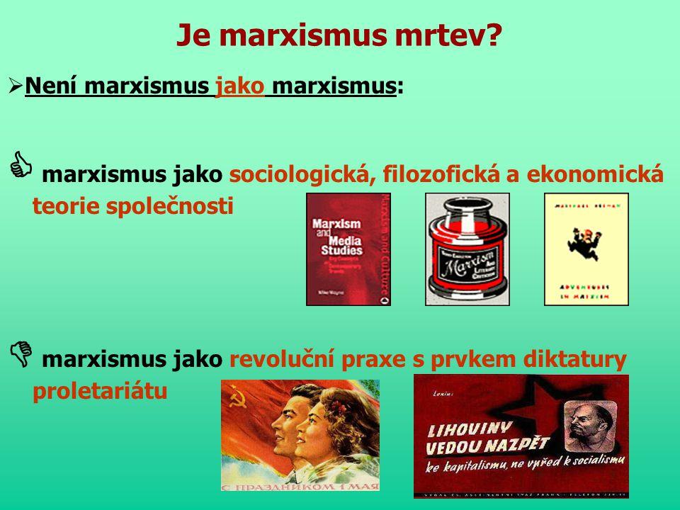 Média: nástroj vládnoucí třídy  Kritické teorie marxistické inspirace: klasický marxismus + neomarxismus  Umístění na mapě mediálních studií: altern