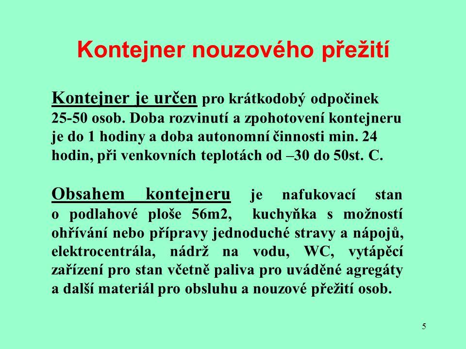 5 Kontejner nouzového přežití Kontejner je určen pro krátkodobý odpočinek 25-50 osob.