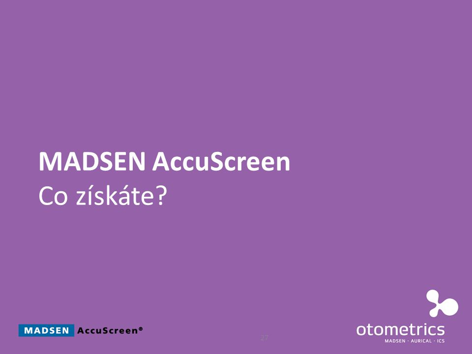 27 MADSEN AccuScreen Co získáte?