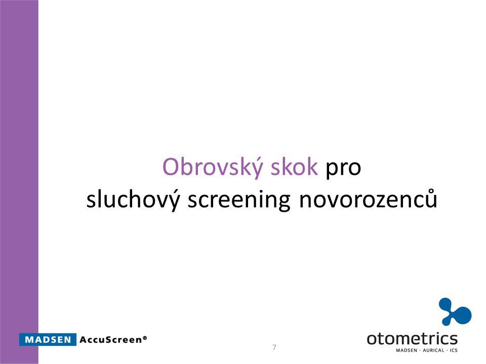 Obrovský skok pro sluchový screening novorozenců 7