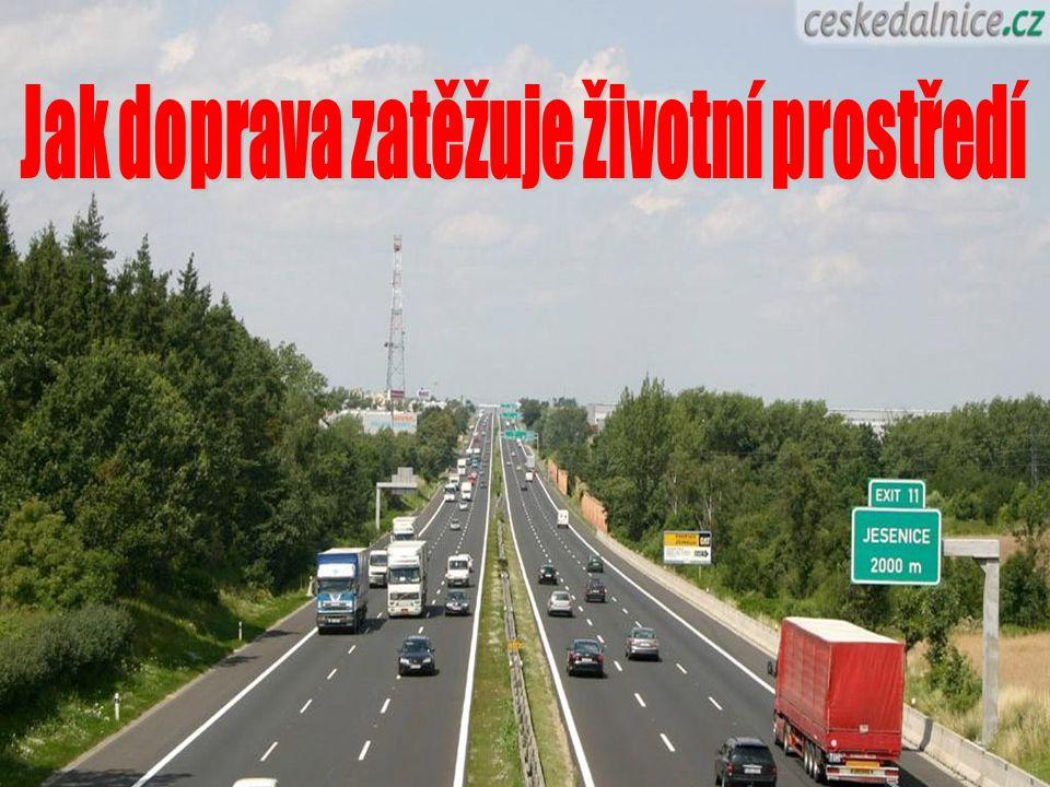 Proč je silniční doprava stále více využívána?.