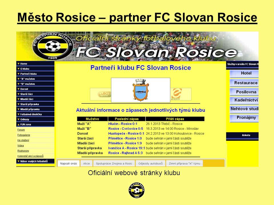 Město Rosice – partner FC Slovan Rosice Oficiální webové stránky klubu
