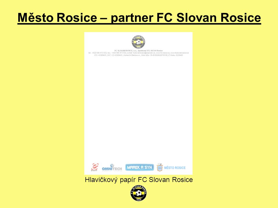 Město Rosice – partner FC Slovan Rosice Hlavičkový papír FC Slovan Rosice
