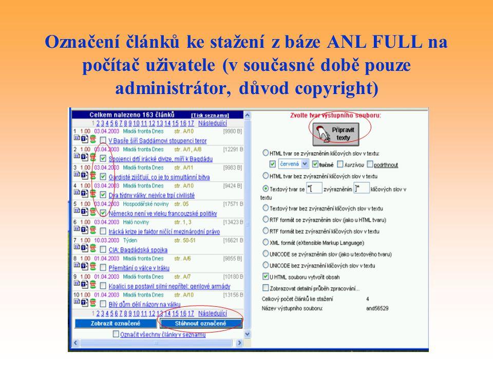 Označení článků ke stažení z báze ANL FULL na počítač uživatele (v současné době pouze administrátor, důvod copyright)