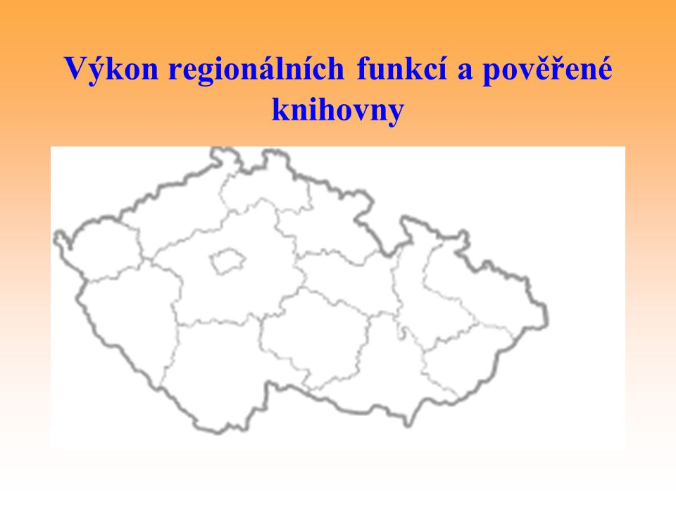 Výkon regionálních funkcí a pověřené knihovny