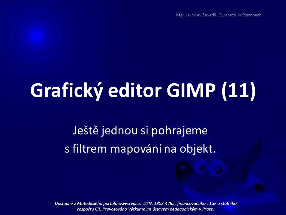 Grafický editor GIMP (11) Ještě jednou si pohrajeme s filtrem mapování na objekt.