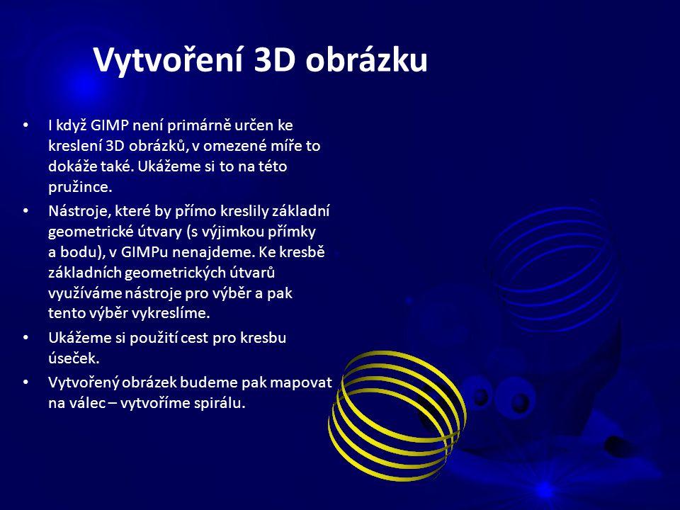 I když GIMP není primárně určen ke kreslení 3D obrázků, v omezené míře to dokáže také.
