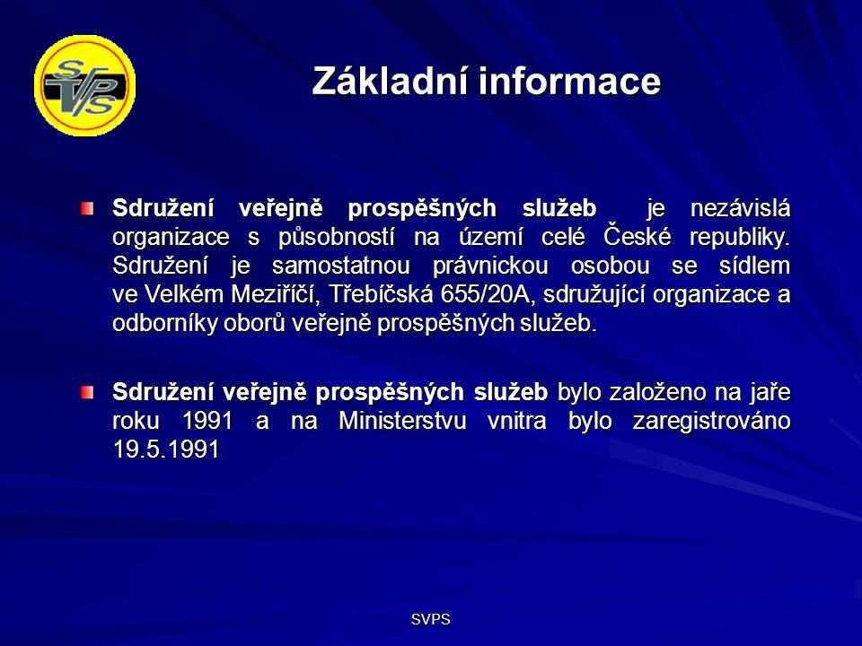 SVPS Základní informace Sdružení veřejně prospěšných služeb je nezávislá organizace s působností na území celé České republiky.
