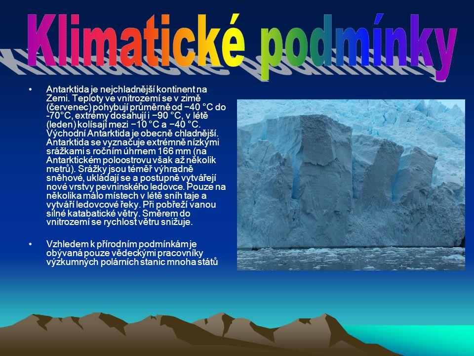 Antarktida je nejchladnější kontinent na Zemi. Teploty ve vnitrozemí se v zimě (červenec) pohybují průměrně od −40 °C do -70°C, extrémy dosahují i −90