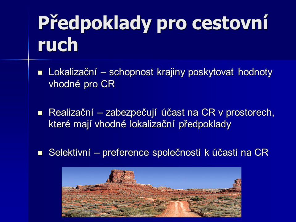 Lokalizační předpoklady cestovního ruchu 1.