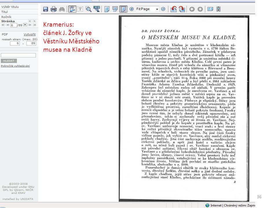 36 Kramerius: článek J. Žofky ve Věstníku Městského musea na Kladně