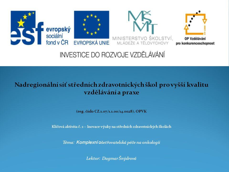 Nadregionální síť středních zdravotnických škol pro vyšší kvalitu vzdělávání a praxe (reg.