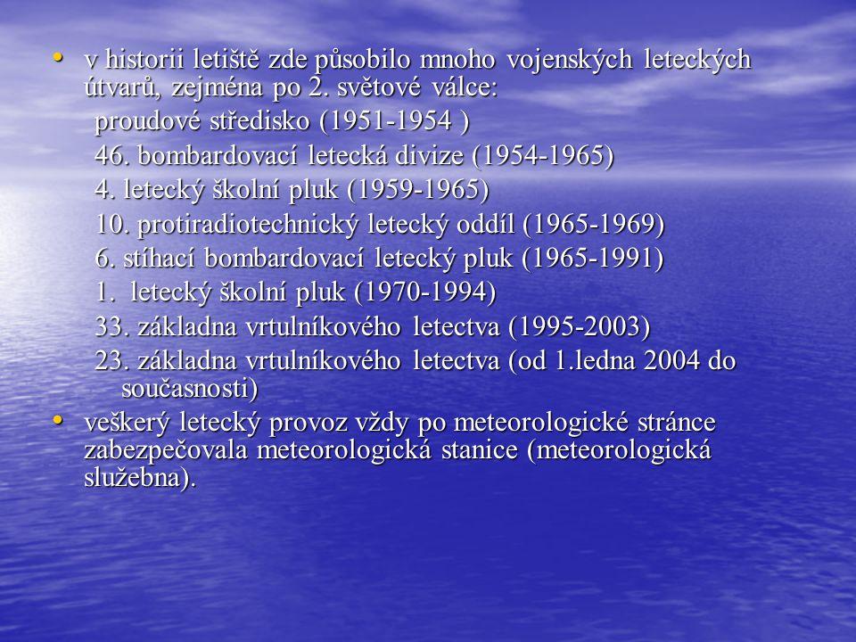 Předpovídaní počasí: Meteorologické stanice Historie letiště a meteorologické stanice PŘEROV-BOCHOŘ na podzim 1951 byla vybudována vzletová a přistáva