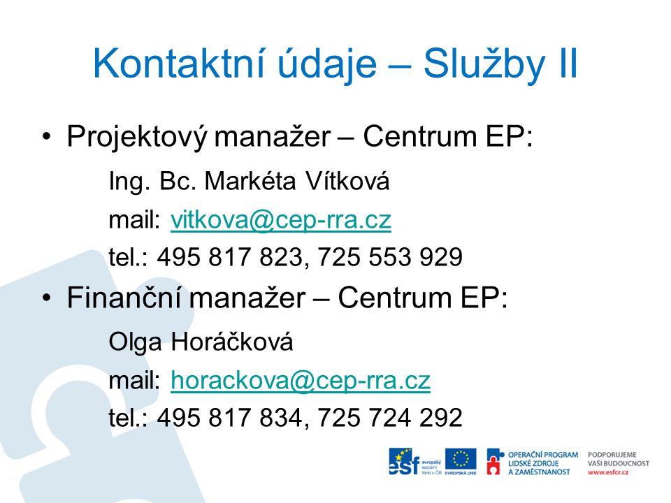 Kontaktní údaje – Služby II Projektový manažer – Centrum EP: Ing.