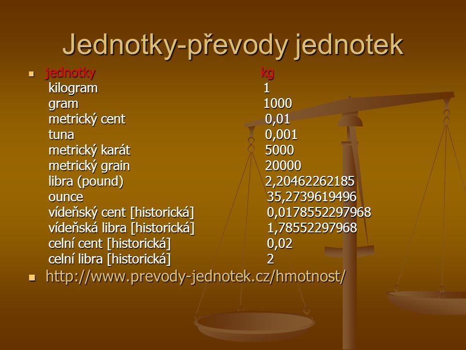 Staré a cizí jednotky slovenské 1 kvintel = 0,003 835 937 5 kg 1 kvintel = 0,003 835 937 5 kg 1 lót = 0,015 343 75 kg (1 lót = 2 kvintely) 1 lót = 0,015 343 75 kg (1 lót = 2 kvintely) 1 uncia = 0,030 687 5 kg (1 uncia = 2 lóty = 4 kvintely) 1 uncia = 0,030 687 5 kg (1 uncia = 2 lóty = 4 kvintely) 1 budínska hrivna = 0,245 537 79 kg 1 budínska hrivna = 0,245 537 79 kg 1 funt budínsky (funt uhorský) = 0,491 kg (1 budínsky funt = 2 budínske hrivny = 16 unci = 32 lótov = 128 kvintelov) 1 funt budínsky (funt uhorský) = 0,491 kg (1 budínsky funt = 2 budínske hrivny = 16 unci = 32 lótov = 128 kvintelov) 1 centár = 58,92 kg (1 centár = 120 budínskych funtov) 1 centár = 58,92 kg (1 centár = 120 budínskych funtov) Staré slovenské (uherské) jednotky hmotnosti platné v 1.