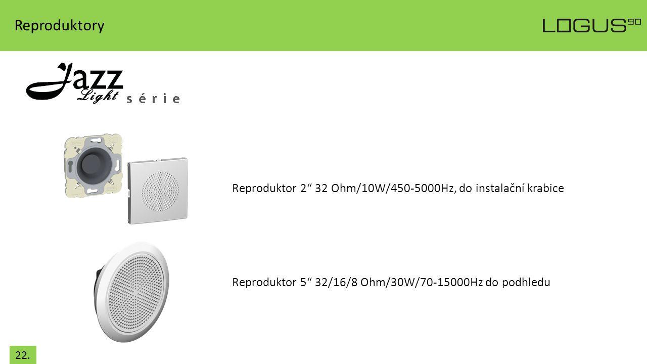 """Reproduktory Reproduktor 2"""" 32 Ohm/10W/450-5000Hz, do instalační krabice Reproduktor 5"""" 32/16/8 Ohm/30W/70-15000Hz do podhledu 22."""