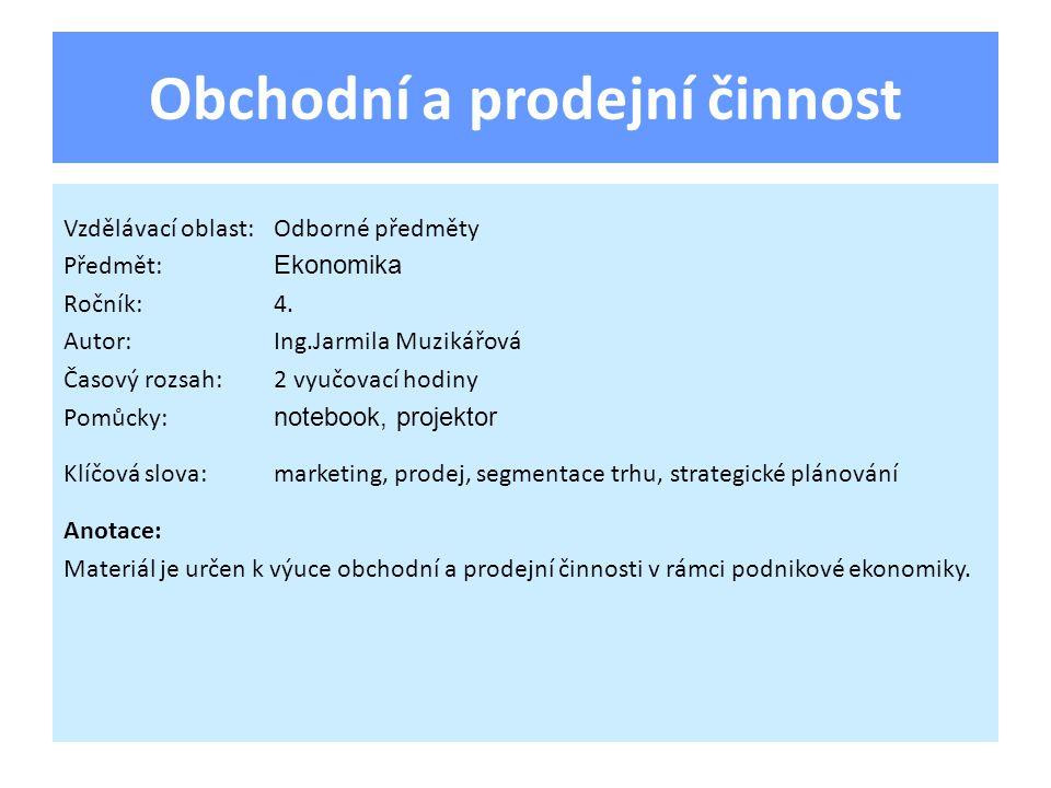 Odpovědi na otázky 1.Nauka o trhu, podnikatelská koncepce.