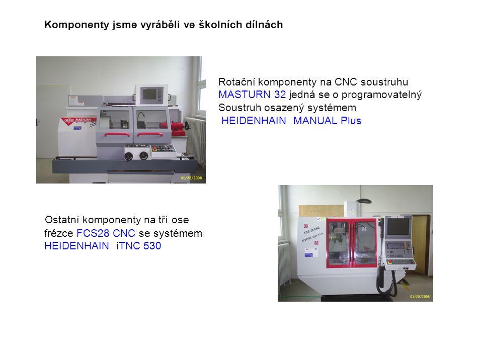Komponenty jsme vyráběli ve školních dílnách Rotační komponenty na CNC soustruhu MASTURN 32 jedná se o programovatelný Soustruh osazený systémem HEIDE