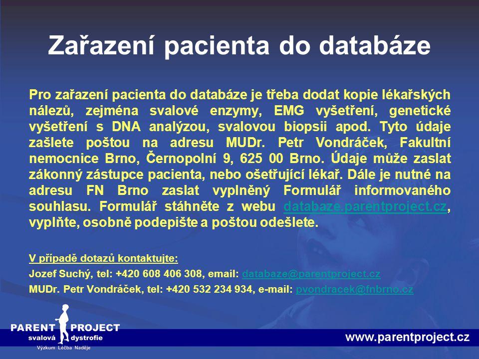 Zařazení pacienta do databáze Pro zařazení pacienta do databáze je třeba dodat kopie lékařských nálezů, zejména svalové enzymy, EMG vyšetření, genetic