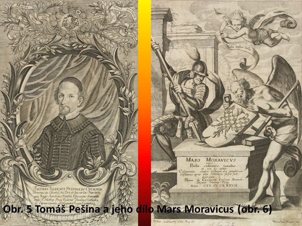 Obr. 5 Tomáš Pešina a jeho dílo Mars Moravicus (obr. 6)