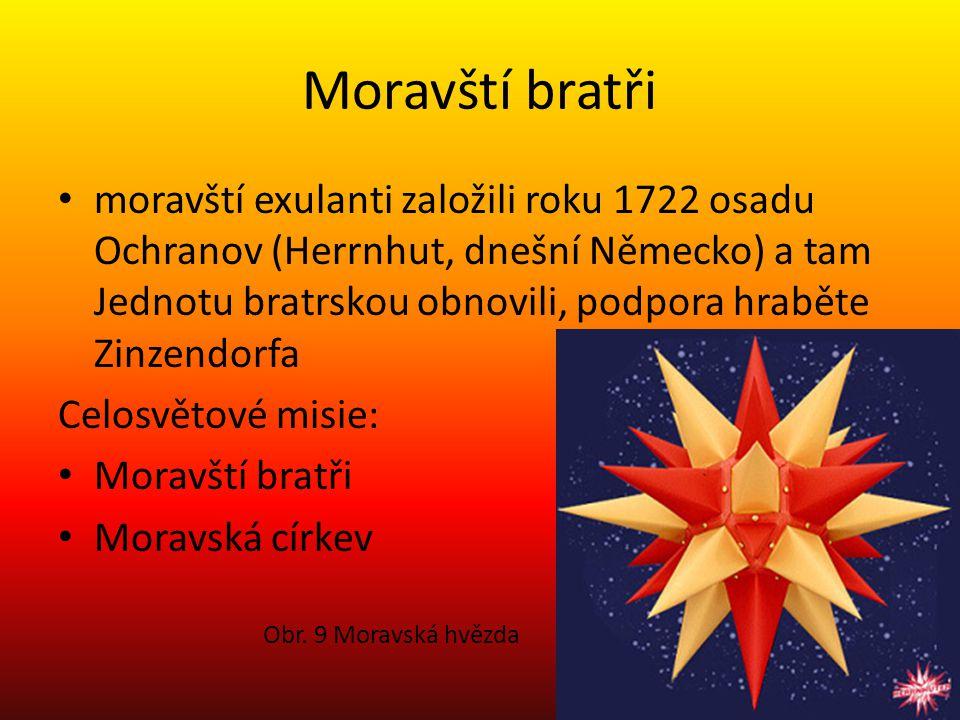 Moravští bratři moravští exulanti založili roku 1722 osadu Ochranov (Herrnhut, dnešní Německo) a tam Jednotu bratrskou obnovili, podpora hraběte Zinze