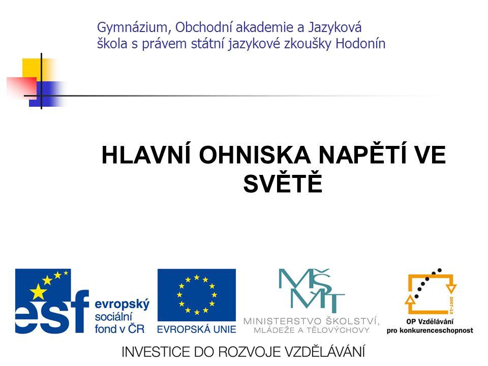 Číslo projektu CZ.1.07/1.5.00/34.0266 Číslo materiálu VY_32_INOVACE_KvK_HZ_2OA_08 Autor Mgr.