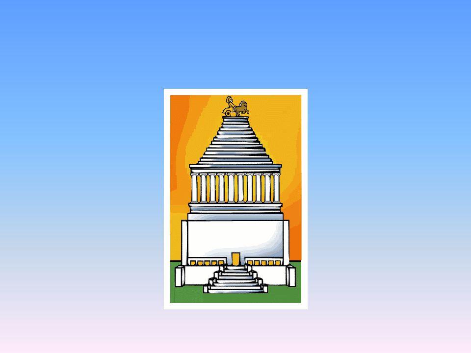 Mauzoleum v Halikarnassu Obrovská mramorová hrobka, nechal si postavit vládce Mauzolus pro sebe a manželku 41 m vysoká stavba Na vrcholu- stupňovitá p