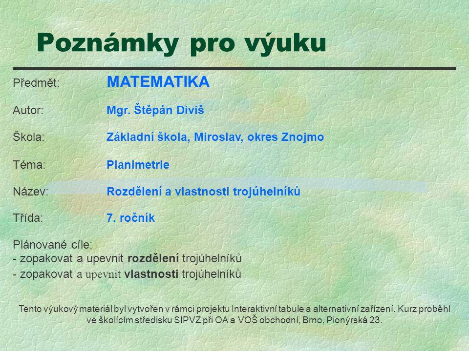 Poznámky pro výuku Předmět: MATEMATIKA Autor:Mgr.