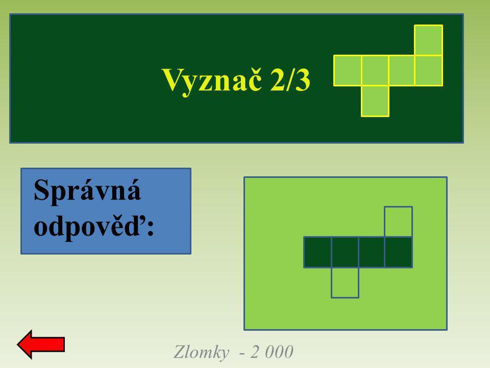 Vyznač 2/3 Zlomky - 2 000 Správná odpověď: