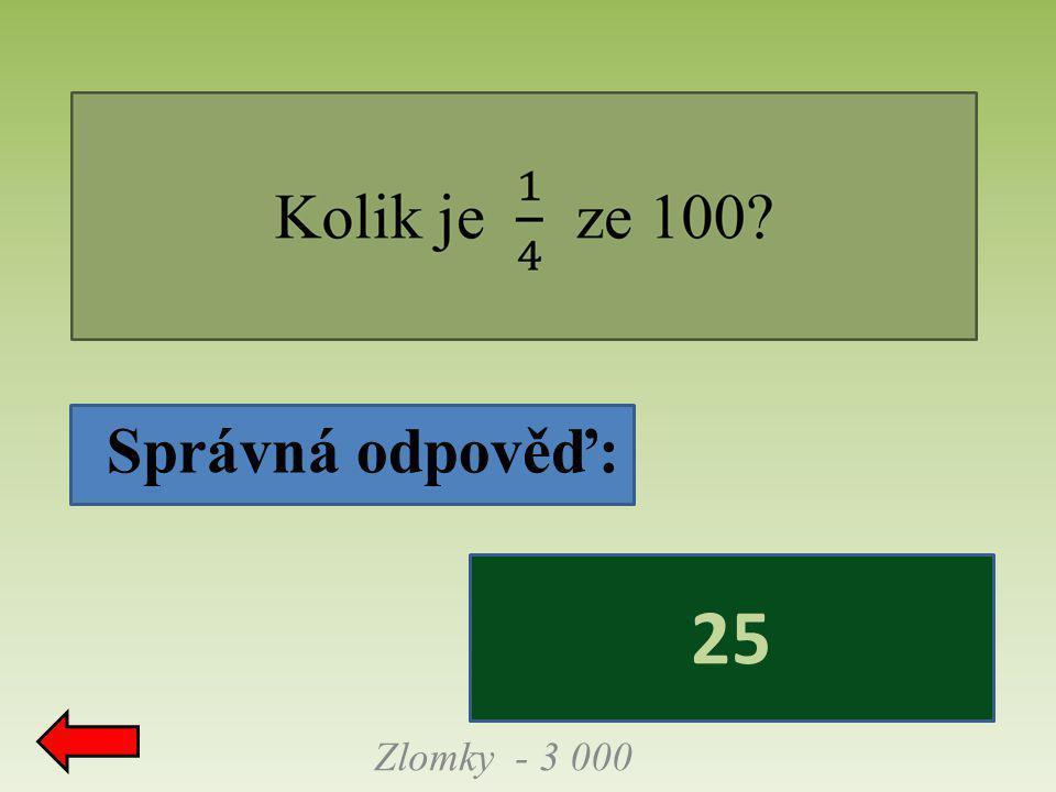 Správná odpověď: Zlomky - 3 000 25