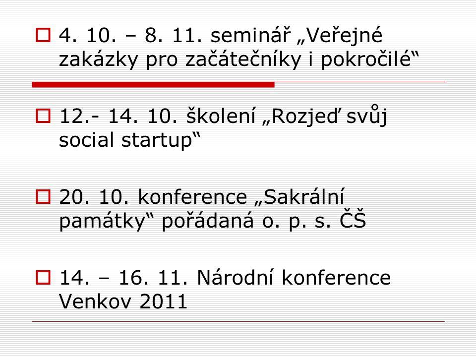 """ 4. 10. – 8. 11. seminář """"Veřejné zakázky pro začátečníky i pokročilé  12.- 14."""