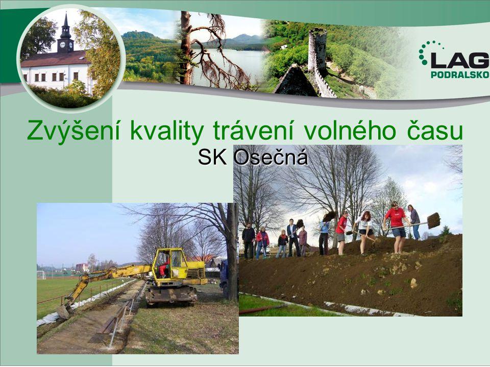 Zvýšení kvality trávení volného času SK Osečná
